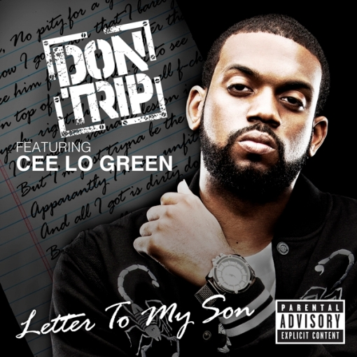 don trip letter to my son new don trip x cee lo letter to my rap radar 49764