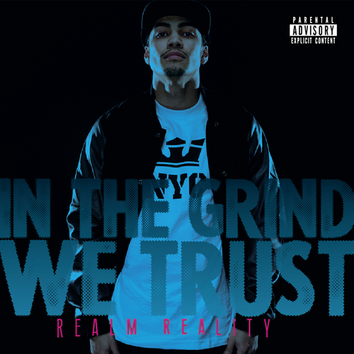 Realm_Reality_In_The_Grind_We_Trust-front-large
