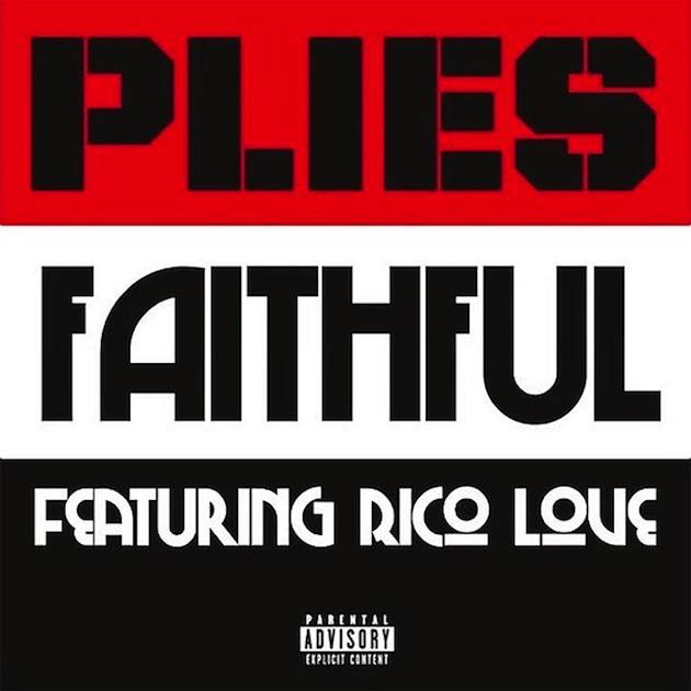 Plies-ft-Rico-Love---Faithful