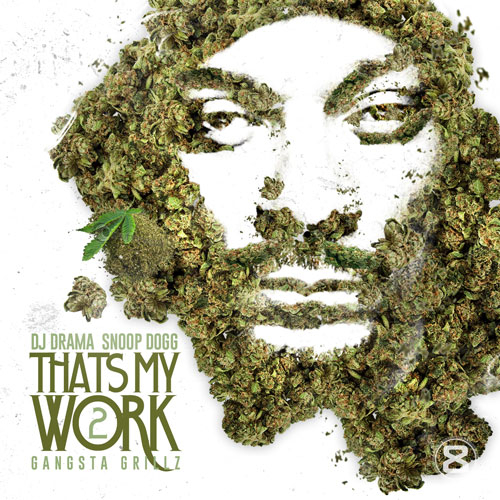 snoop-dogg-thats-my-work-2-1
