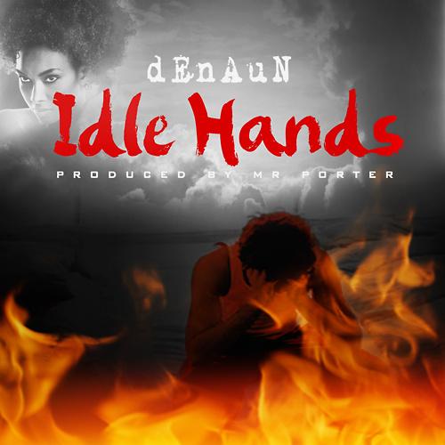 denaun-porter-idle-hands