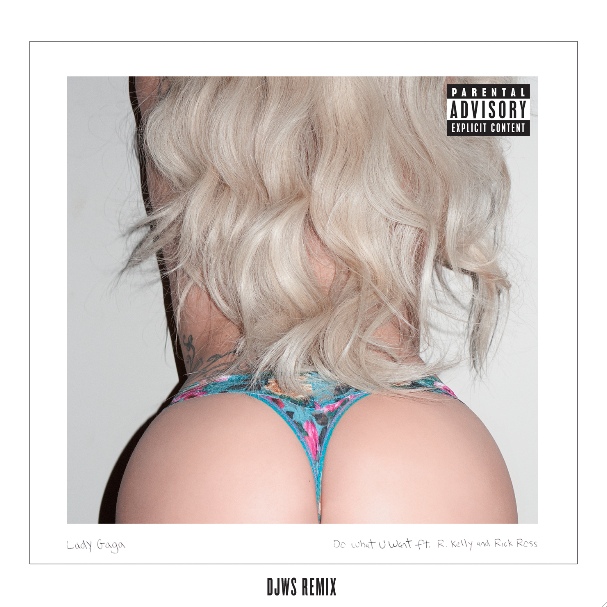 "New Music: Lady Gaga ""Do What You Want"" (Remix) featuring R. Kelly and Rick Ross"