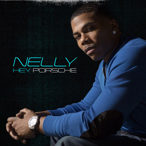 "13 Worst Singles #5: Nelly ""Hey Porsche"" 