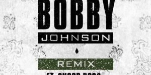 que-og-bobby-johnson-remix