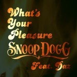 snoop-dogg-whats-your-pleasure