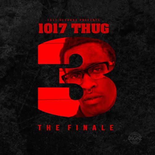 1017 thug 3