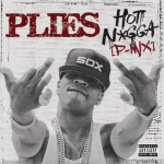 plies-hot-nigga