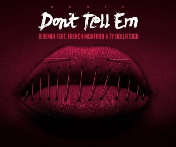 dont tell em remix