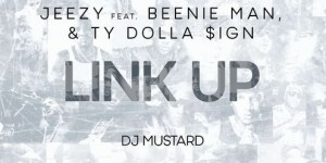 jeezy-beenie-man-ty-dolla-sign-link-up