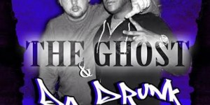 the ghost and da drunk