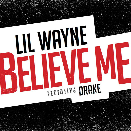 Lil wayne dbake.believe me