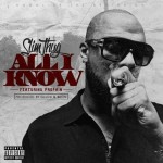 slim-thug-all-i-know-500x500