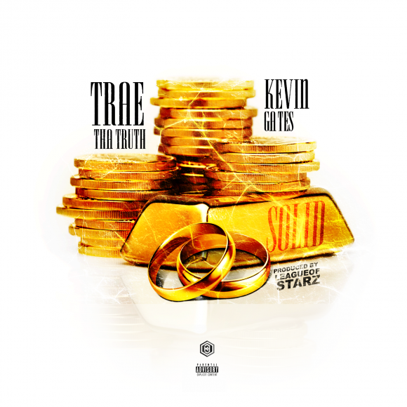Trae-Tha-Truth-ft-Kevin-Gates-Solid-580x580