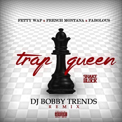 trap queen fab