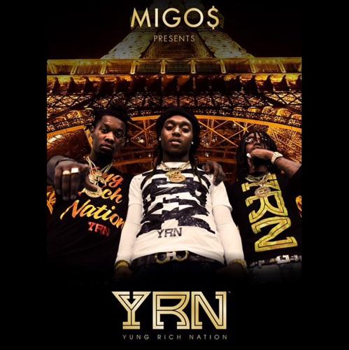 959da469e9a3 Migos  Yung Rich Nation  Cover ...