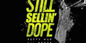 still selling dope remix