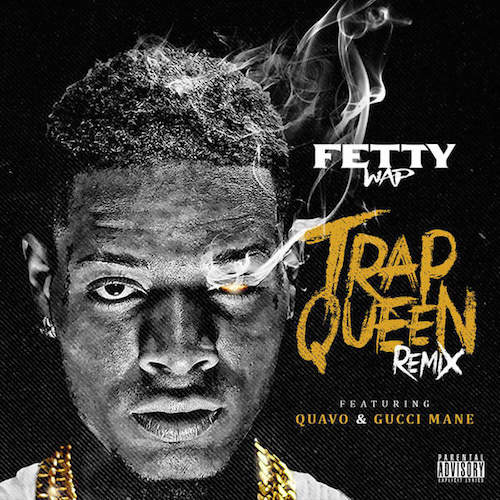 trap queen remix