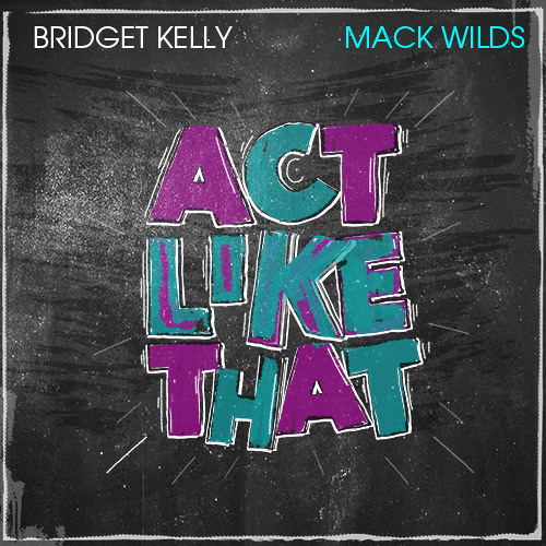 bridget-kelly-act-like-that-mack-wilds