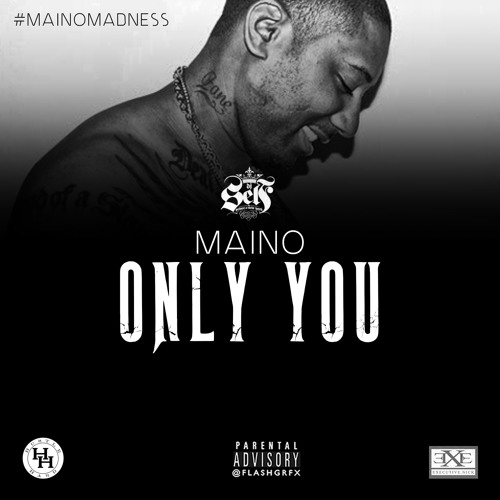 only you maino