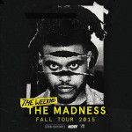 the madness tour