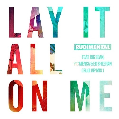 lay it all on me remix