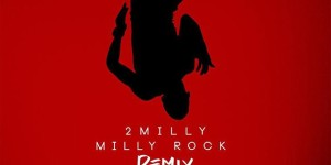 2-milly-milly-rock-remix-cover