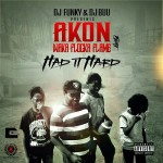 had it hard