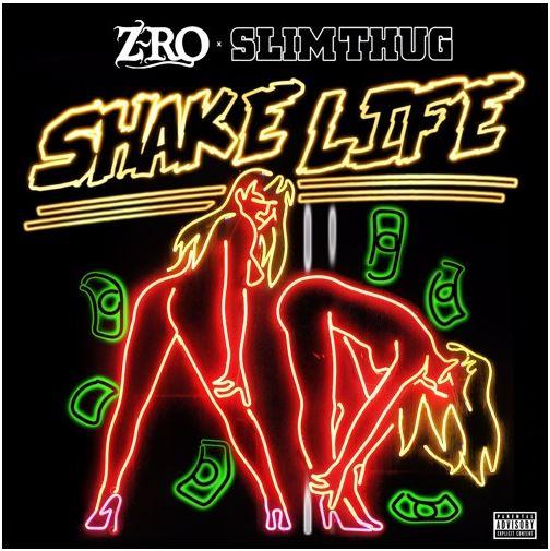 z-ro-slim-thug-shake-life