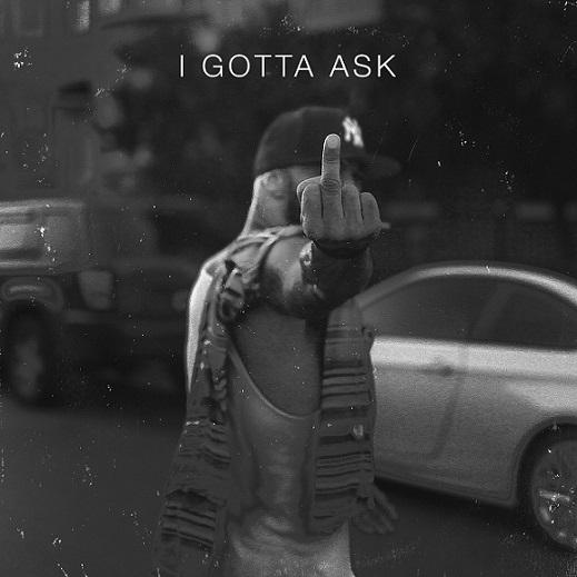i-gotta-ask