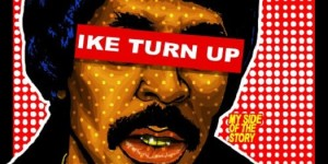 ike-turn-up