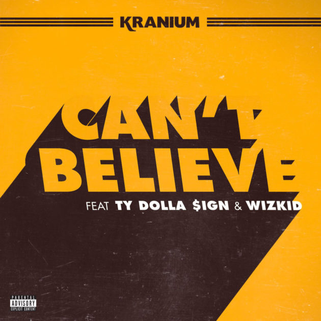 kranium-cant-believe-cover