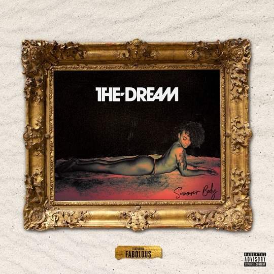 The-Dream - Summer Body (feat. Fabolous)