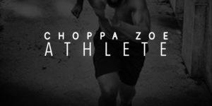 Choppa Zoe - Athlete Artwork