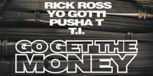 go get the money