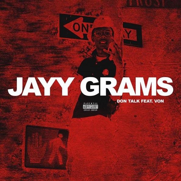 2b112c90686e New Music  Jayy Grams Ft. Don Wilda